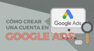 crear una cuenta en google adwords